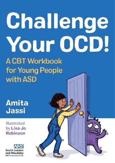 Challenge Your OCD! - Amita Jassi