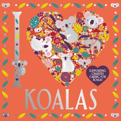 I Heart Koalas - Lizzie Preston