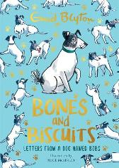 Bones and Biscuits - Enid Blyton