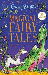 Magical Fairy Tales - Enid Blyton