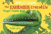The Enormous Crocodile's Finger Puppet Book - Roald Dahl Quentin Blake