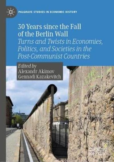 30 Years since the Fall of the Berlin Wall - Alexandr Akimov
