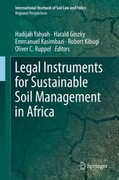 Legal Instruments for Sustainable Soil Management in Africa - Hadijah Yahyah