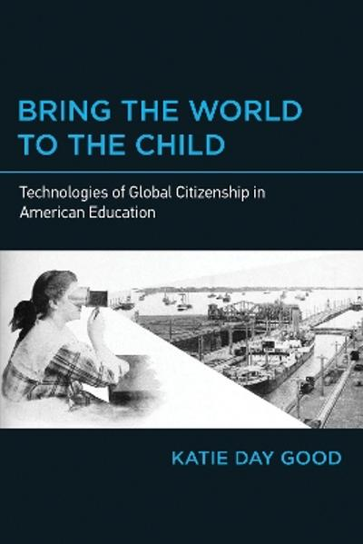 Bring the World to the Child - Katie Day Good