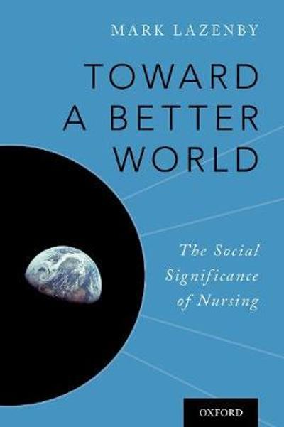 Toward a Better World - Mark Lazenby