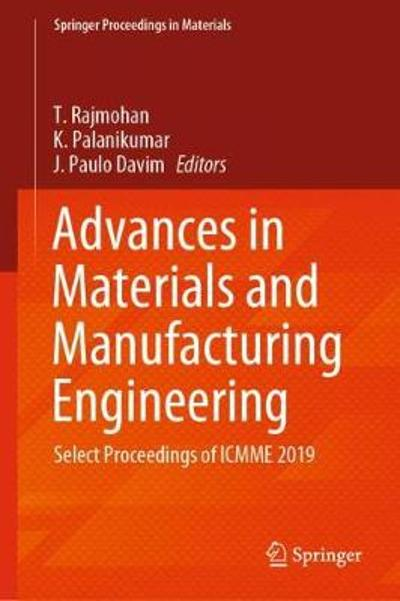 Advances in Materials and Manufacturing Engineering - T. Rajmohan