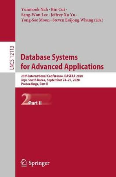 Database Systems for Advanced Applications - Yunmook Nah