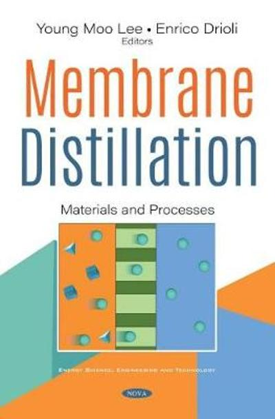 Membrane Distillation - Young Moo Lee