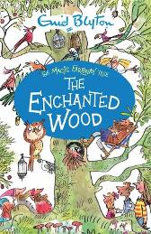 The Magic Faraway Tree: The Enchanted Wood - Enid Blyton