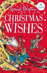 Christmas Wishes - Enid Blyton