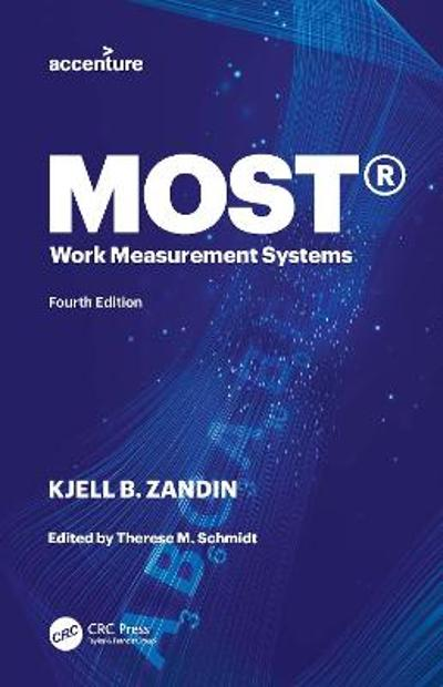 MOST (R) Work Measurement Systems - Kjell B. Zandin