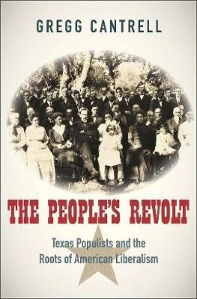 The People's Revolt - Gregg Cantrell