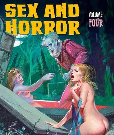 Sex And Horror: Volume Four - Pino Dangelico