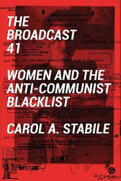The Broadcast 41 - Carol A Stabile