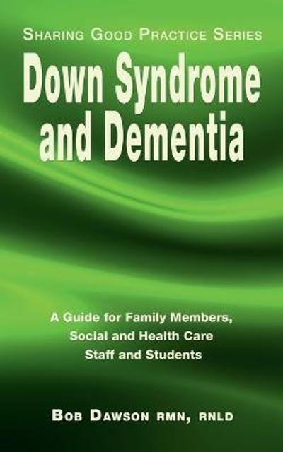 Down Syndrome and Dementia - Bob Dawson
