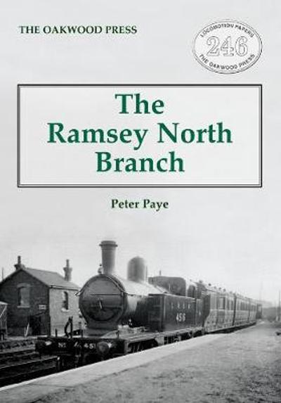 The Ramsey North Branch - Peter Paye