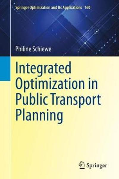 Integrated Optimization in Public Transport Planning - Philine Schiewe