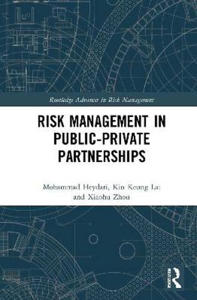 Risk Management in Public-Private Partnerships - Mohammad Heydari