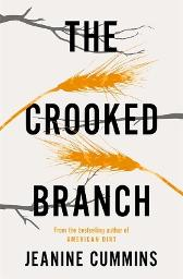 The Crooked Branch - Jeanine Cummins