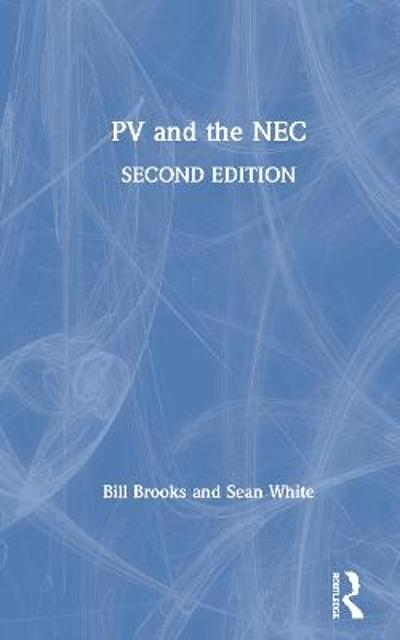PV and the NEC - Bill Brooks