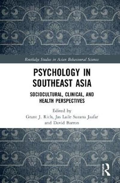 Psychology in Southeast Asia - Grant J. Rich