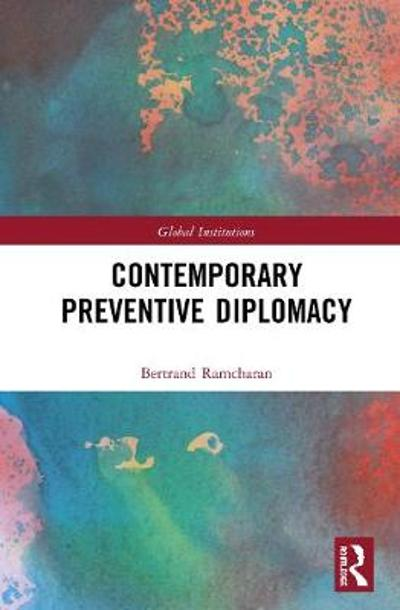 Contemporary Preventive Diplomacy - Bertrand G. Ramcharan