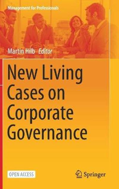 New Living Cases on Corporate Governance - Martin Hilb