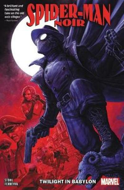 Spider-man Noir: Twilight In Babylon - Margaret Stohl