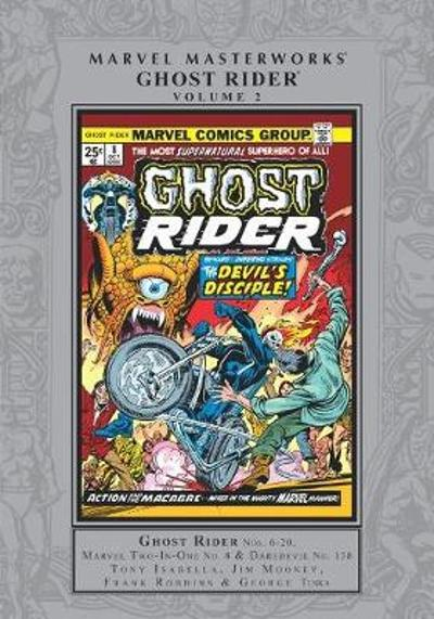 Marvel Masterworks: Ghost Rider Vol. 2 - Tony Isabella