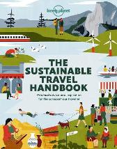 The Sustainable Travel Handbook - Lonely Planet