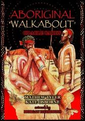 Aboriginal Walkabout Oracle Cards - Mathew Tyler Kate Osborne Morgan Fitzsimons