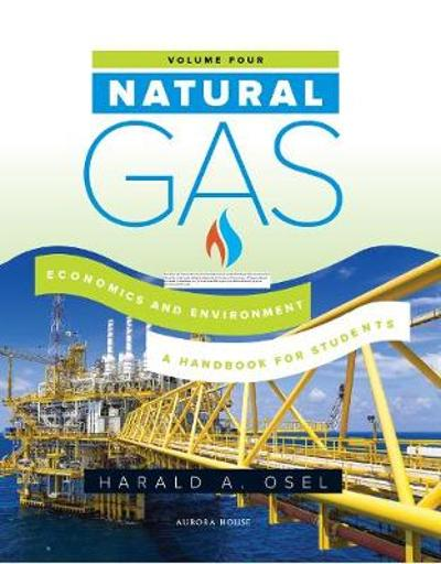 Natur Natural Gas: Economics and Environment - Harald Osel