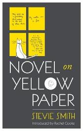 Novel On Yellow Paper - Stevie Smith