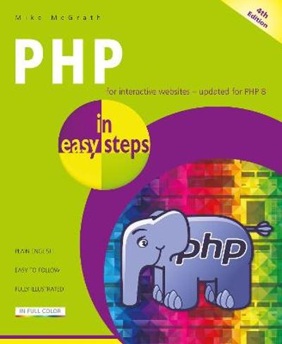 PHP in easy steps - Mike Mcgrath