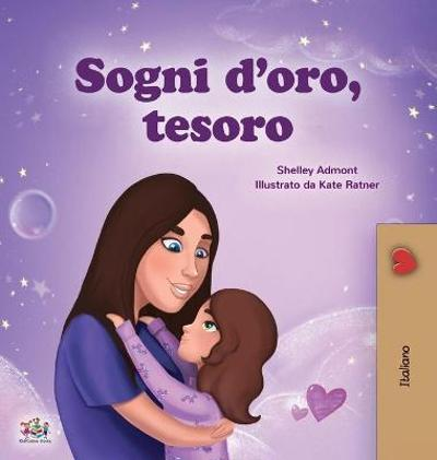 Sweet Dreams, My Love (Italian Children's Book) - Shelley Admont