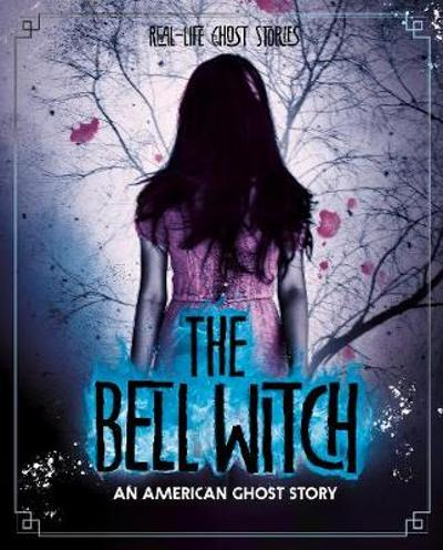 The Bell Witch - Megan Cooley Peterson