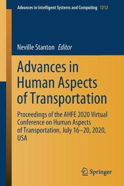 Advances in Human Aspects of Transportation - Neville Stanton