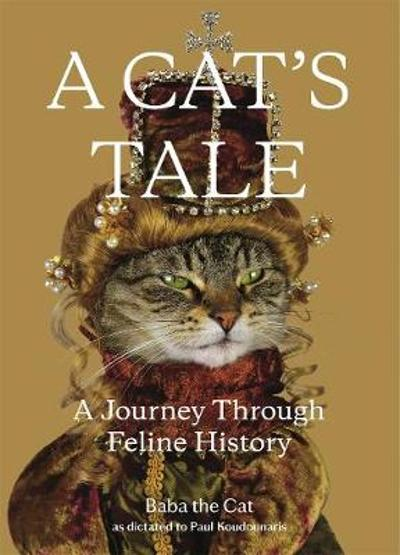 A Cat's Tale - Paul Koudounaris