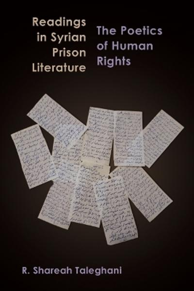 Readings in Syrian Prison Literature - R. Shareah Taleghani
