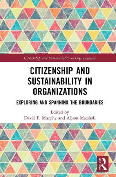 Citizenship and Sustainability in Organizations - David F. Murphy