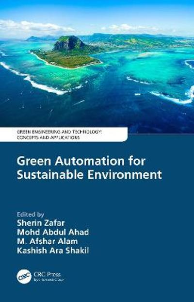 Green Automation for Sustainable Environment - Sherin Zafar