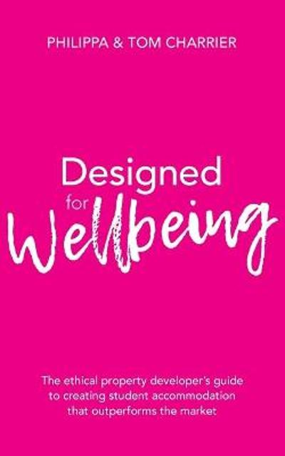 Designed for Wellbeing - Philippa Charrier