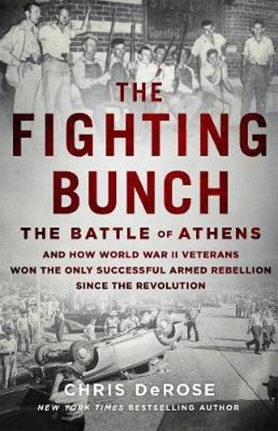 The Fighting Bunch - Chris DeRose