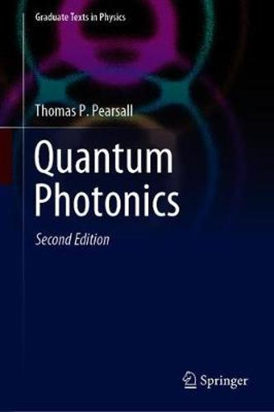 Quantum Photonics - Thomas P. Pearsall