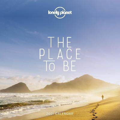 The Place to Be Calendar 2021 - Lonely Planet