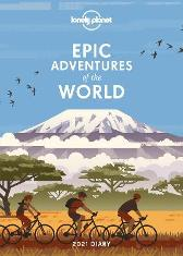 Epic Adventures Diary 2021 - Lonely Planet