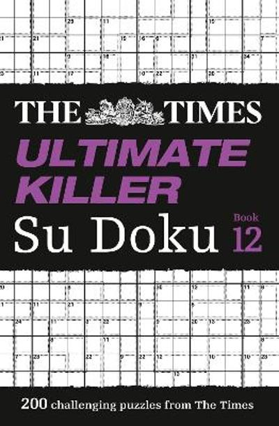 The Times Ultimate Killer Su Doku Book 12 - The Times Mind Games