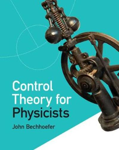 Control Theory for Physicists - John Bechhoefer