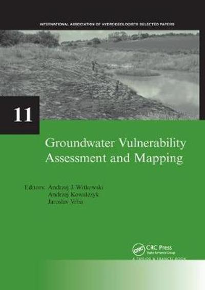Groundwater Vulnerability Assessment and Mapping - Andrzej J. Witkowski