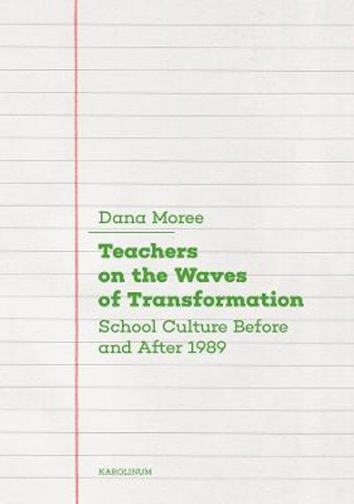 Teachers on the Waves of Transformation - Dana Moree